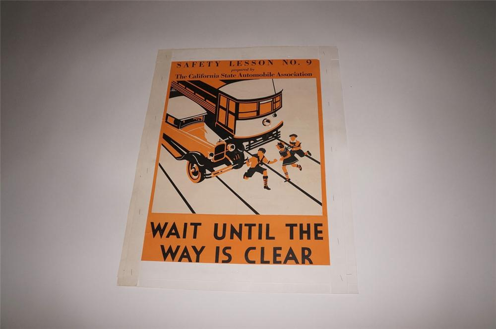 "N.O.S. 1933 California State Automobile Association safety poster ""Wait Until the Way is Clear"". - Front 3/4 - 130558"