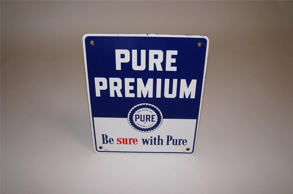 "N.O.S. 1952 Pure Oil ""Pure Premium"" Gasoline ""Be Sure with Pure"" porcelain pump plate sign. - Front 3/4 - 130669"