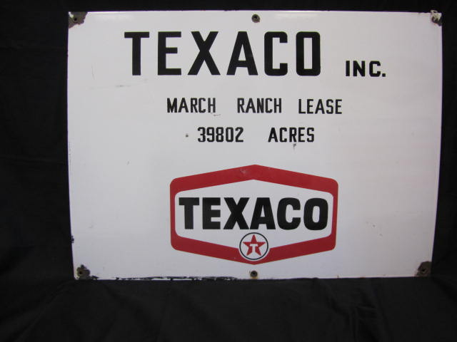 Vintage late 50s-early 60s Texaco March Ranch Lease oil well field sign. - Front 3/4 - 151981
