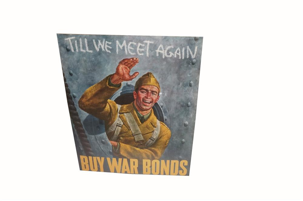 """Museum quality 1942 """"Till We Meet Again"""" Buy War Bonds poster with waving soldier shipping out. - Front 3/4 - 163085"""