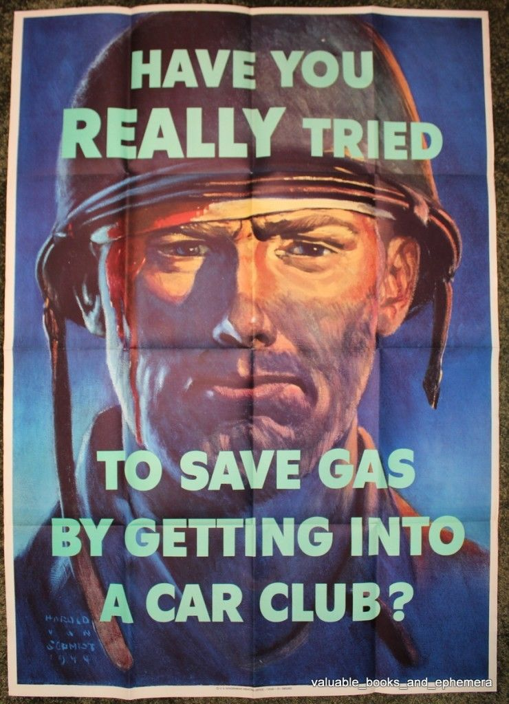 "Interesting 1944 World War II ""Have you really tried to save Gas"" war effort poster featuring a wounded, weary foot soldier. - Front 3/4 - 163362"