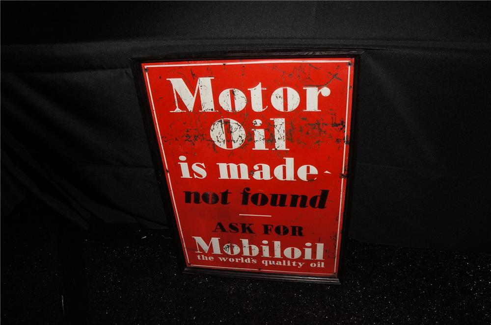 "Addendum Item - 1930's Mobil Motor Oil ""Motor Oil is Made not Found"" single-sided tin filling station sign. - Front 3/4 - 166557"