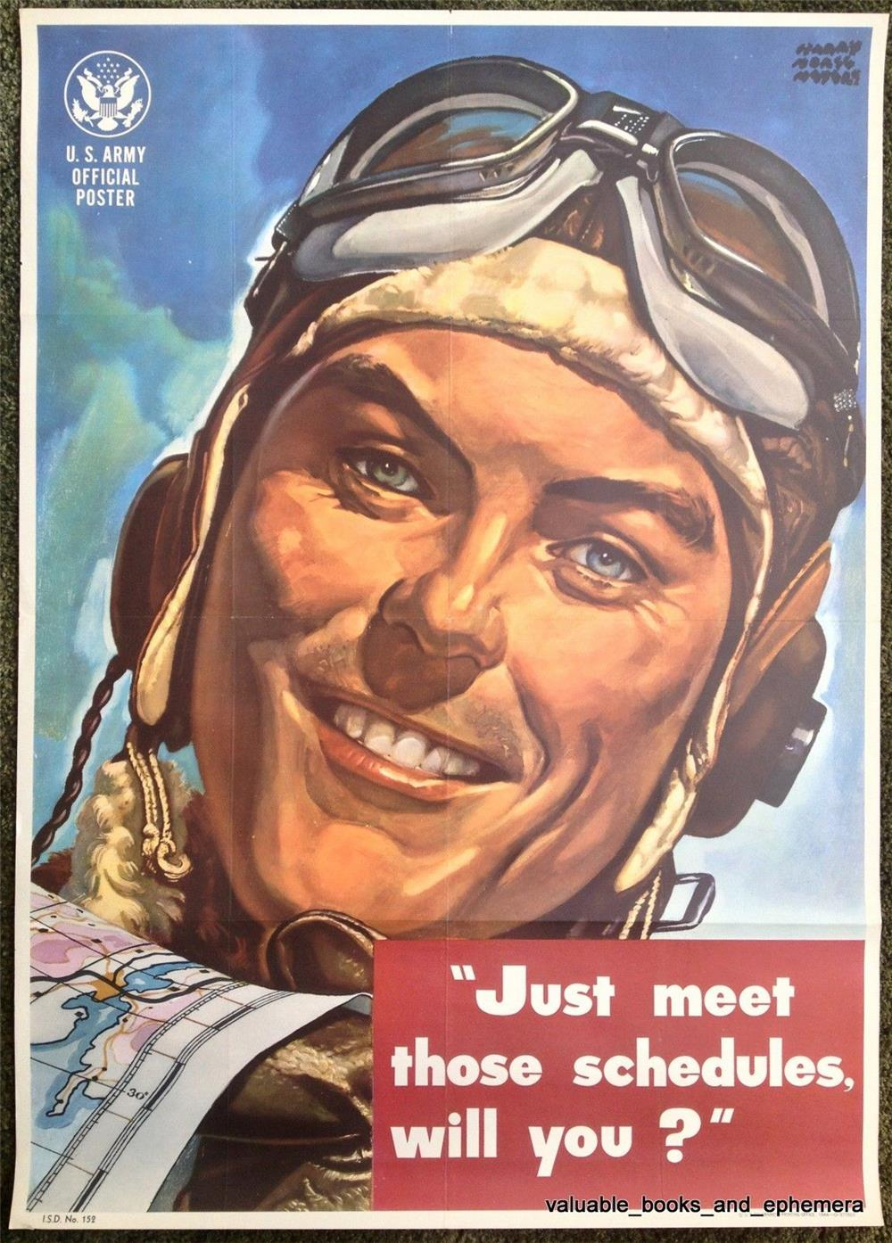 """1944 US Army Pilot original vintage World War II Effort poster """"Meet Those Schedules Will you"""".  Found unused. - Front 3/4 - 166773"""