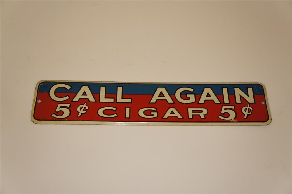 NOS 1930's Call Again 5 Cent Cigars single-sided embossed tin sign. - Front 3/4 - 182261