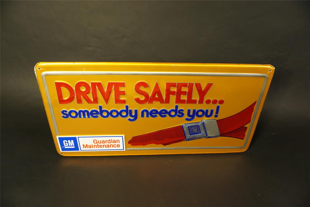 "Late 1960's GM ""Drive Safely Someone Needs You"" single-sided embossed tin