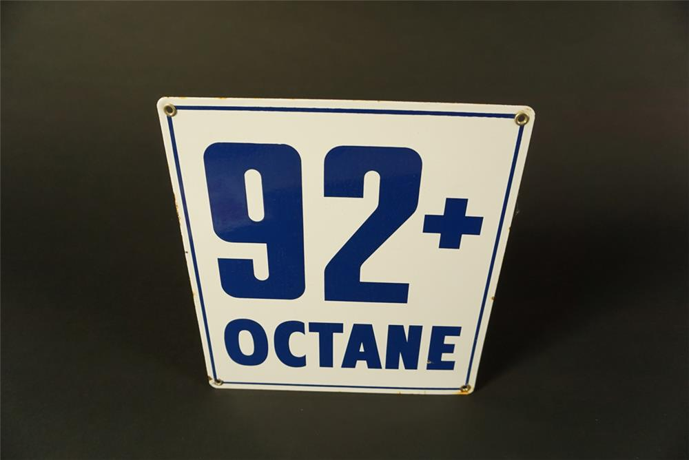 Nifty early 1960s 92+ Octane single-sided porcelain pump plate sign. - Front 3/4 - 192087