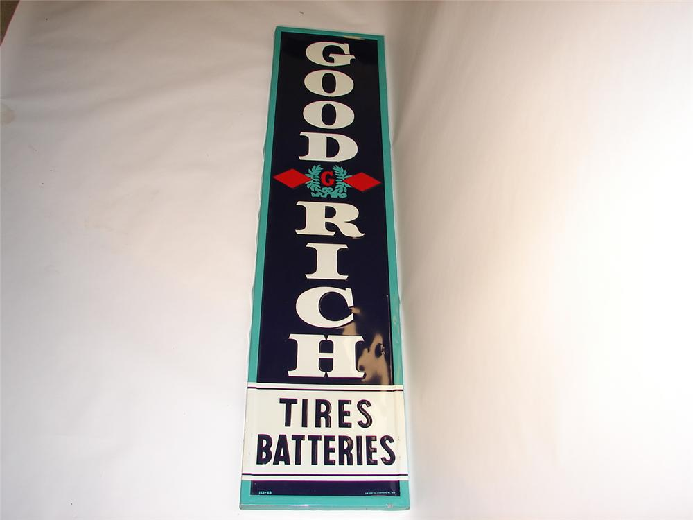 Very appealing  N.O.S. Goodrich Tires and Batteries vertical embossed tin garage sign. - Front 3/4 - 46699