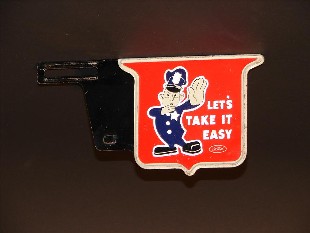 "1930s Ford ""Take It Easy"" license plate attachment (pectin) sign. - Front 3/4 - 46722"
