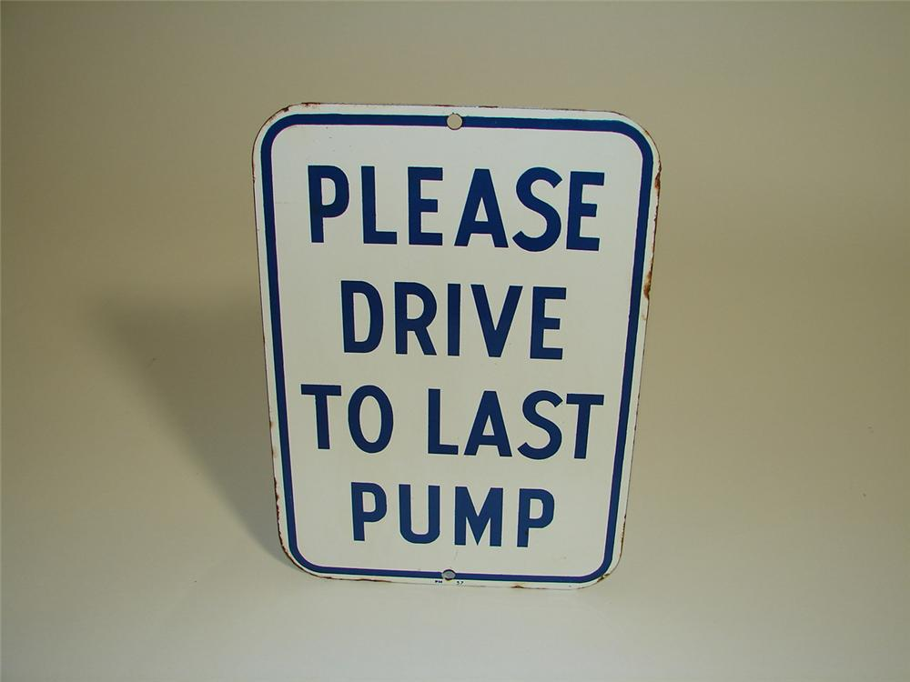 "N.O.S. 1957 Pure Oil service station ""Drive to Last Pump"" porcelain fuel island sign. - Front 3/4 - 91531"