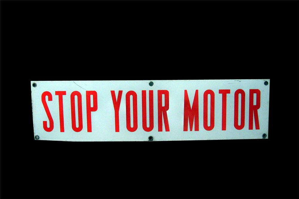 1950s Stop Your Motor single-sided porcelain service station fuel island sign. - Front 3/4 - 93995