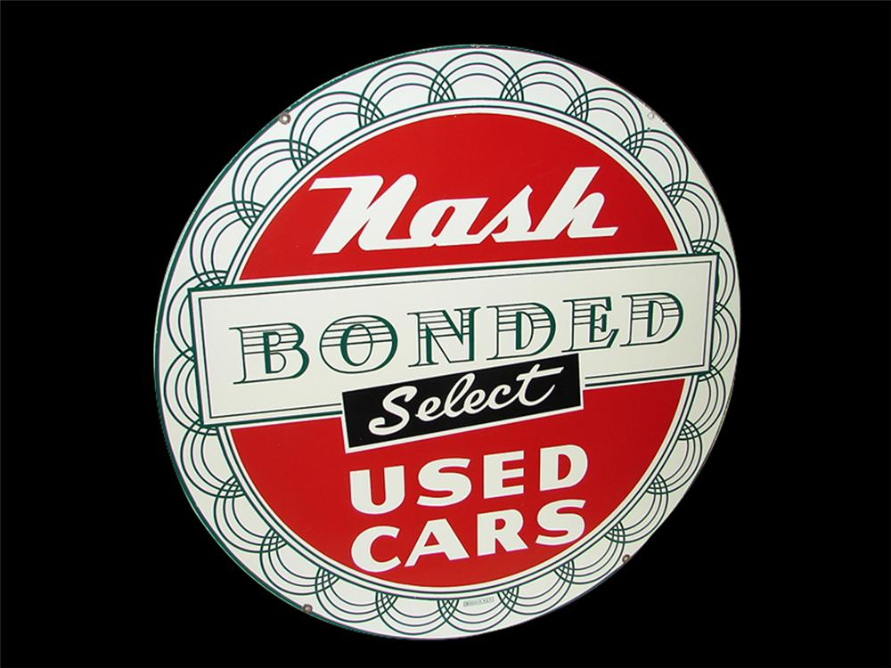 Seldom seen N.O.S. 1950s Nash Bonded Select Used Cars single-sided porcelain dealership sign. - Front 3/4 - 97315