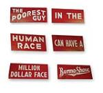 Museum quality vintage all original Burma Shave six piece wooden road sign set. - Front 3/4 - 130891