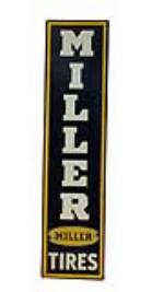 Choice 1950s Miller Tires self framed tin vertical garage sign. - Front 3/4 - 91602